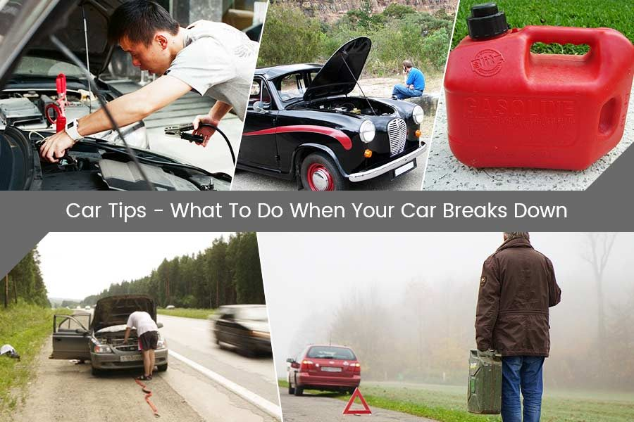 Car Tips - What To Do When Your Car Breaks Down