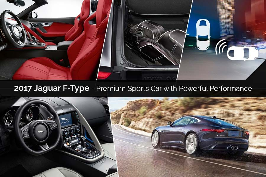 2017 Jaguar F-Type - Premium Sports Car with Powerful Performance