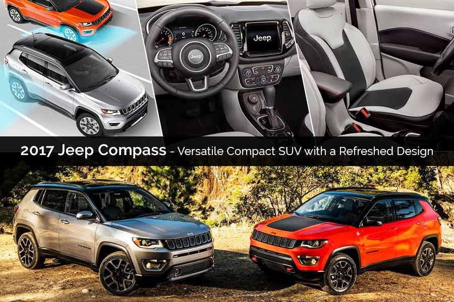 2017 Jeep Compass – Versatile Compact SUV with a Refreshed Design