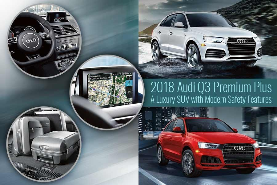 2018 Audi Q3 Premium Plus - A Luxury SUV with Modern Safety Features