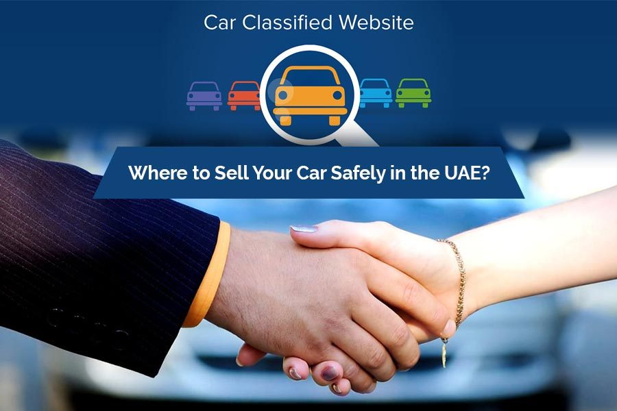 Where to Sell Your Car Safely in the UAE?