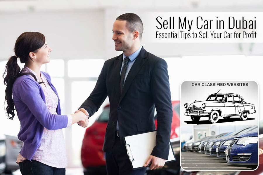 Sell My Car in Dubai - Essential Tips to Sell Your Car for Profit