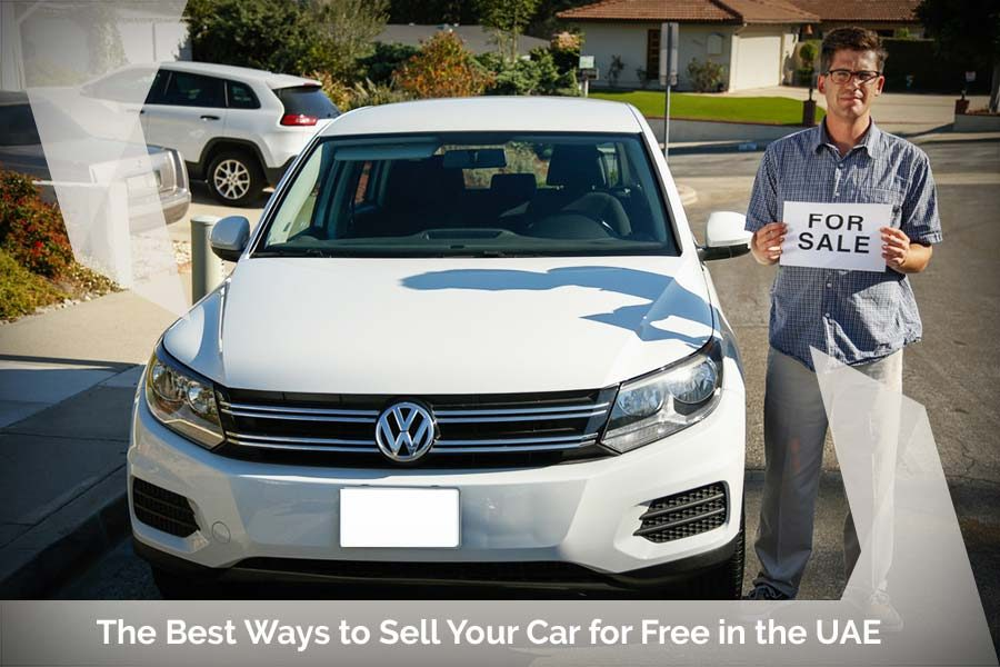 The Best Ways to Sell Your Car for Free in the UAE