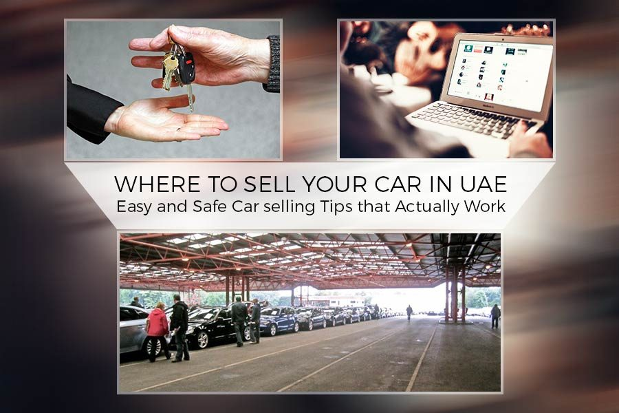 Where to Sell Your Car in UAE - Easy and Safe Car selling Tips that Actually Work