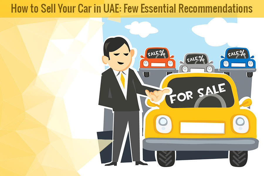 how to sell you car in uae few essential recommendations