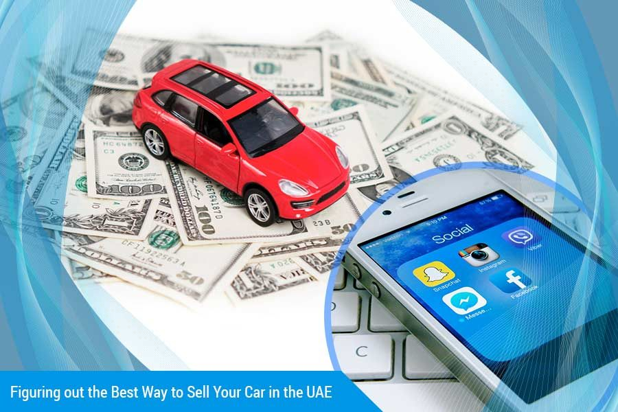 Figuring out the Best Way to Sell Your Car in the UAE
