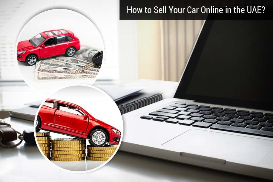 How to Sell Your Car Online in the UAE?